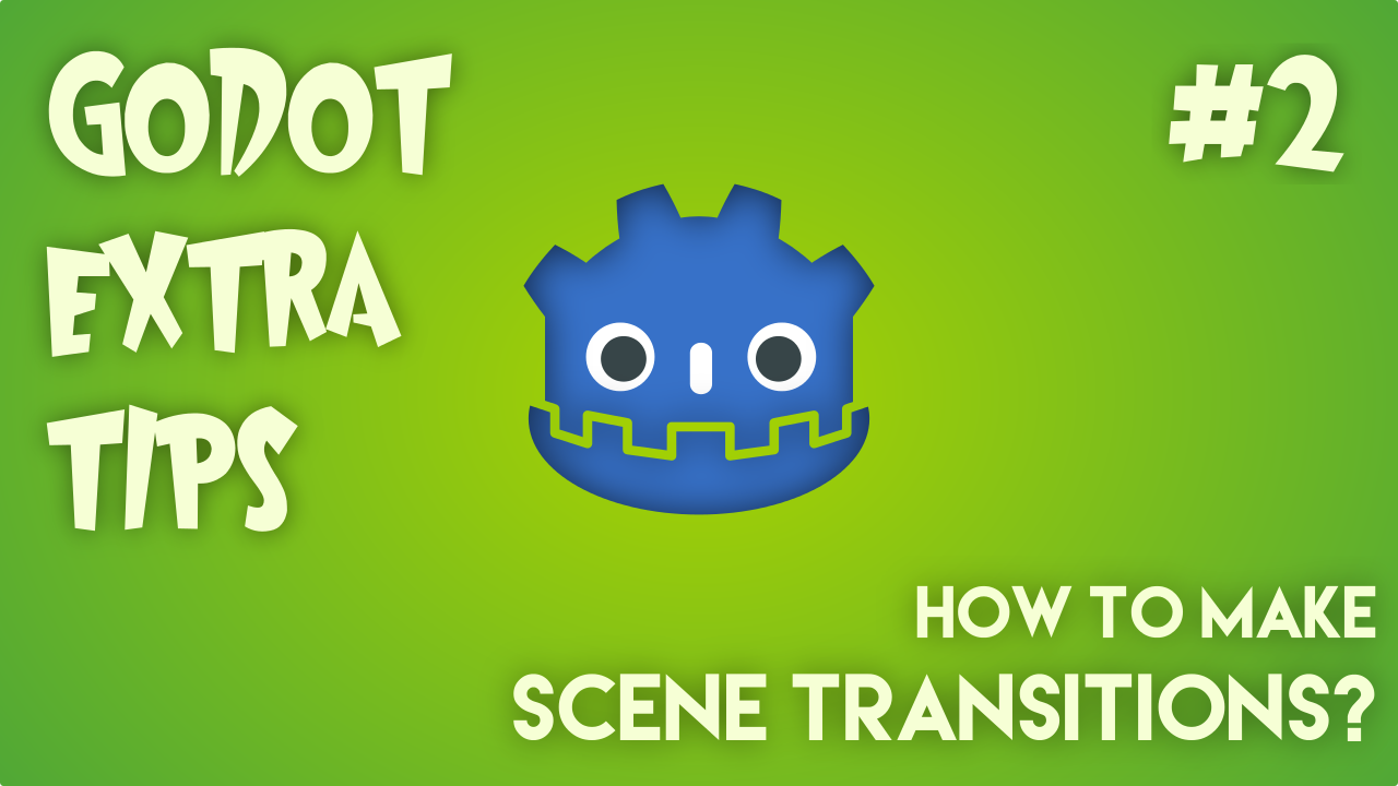 Pixelated Gears - Game Studio - Godot Extra Tips #2: Scene
